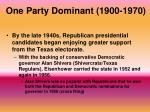 one party dominant 1900 19702