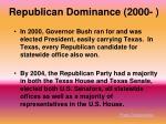 republican dominance 2000