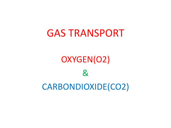 gas transport n.
