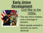 early union development1