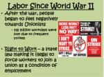 labor since world war ii