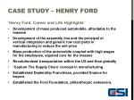 case study henry ford6
