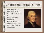 3 rd president thomas jefferson