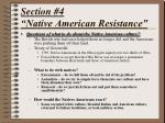 section 4 native american resistance