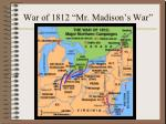war of 1812 mr madison s war