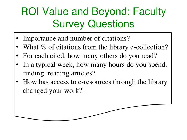 ROI Value and Beyond: Faculty Survey Questions