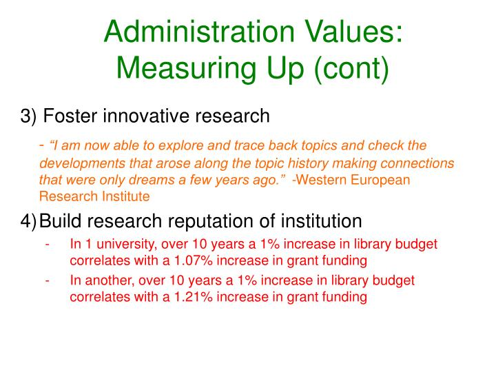 Administration Values: Measuring Up (cont)