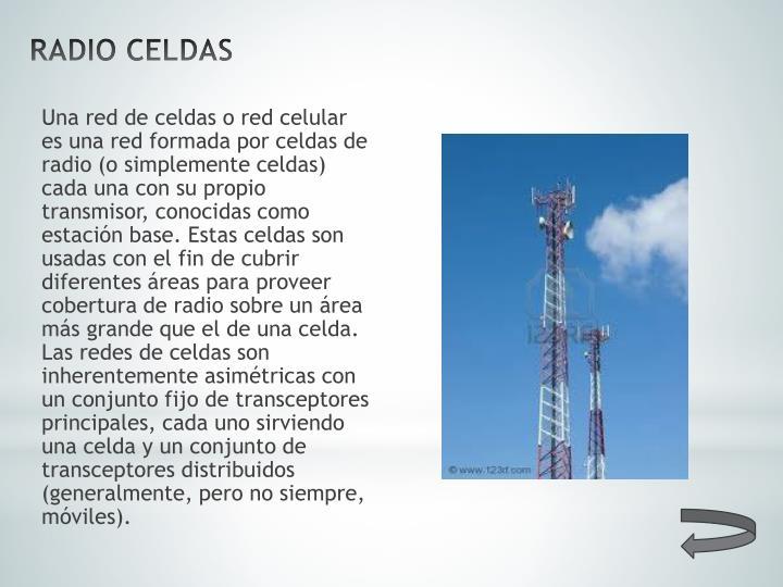 RADIO CELDAS