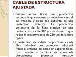cable de estructura ajustada