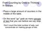 from counting by ones to thinking in groups