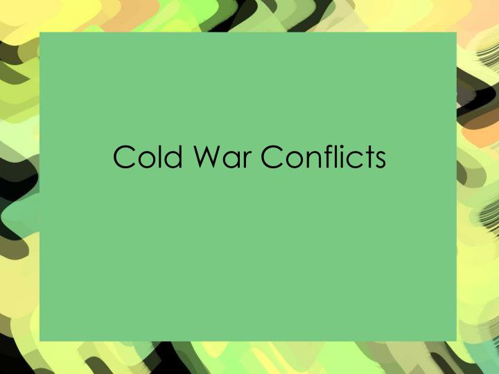 cold war conflicts n.