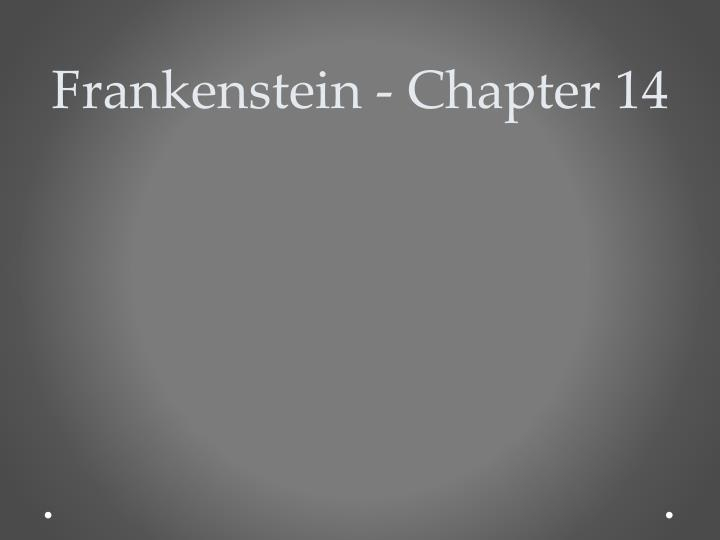 frankenstein chapter 14 n.