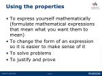 using the properties