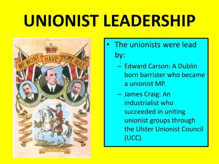 UNIONIST LEADERSHIP