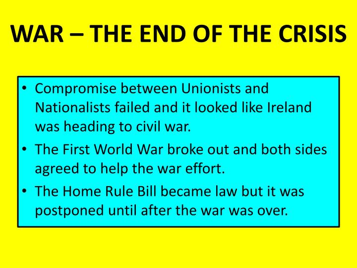 WAR – THE END OF THE CRISIS