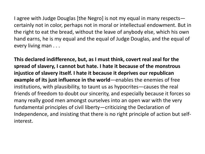 I agree with Judge Douglas