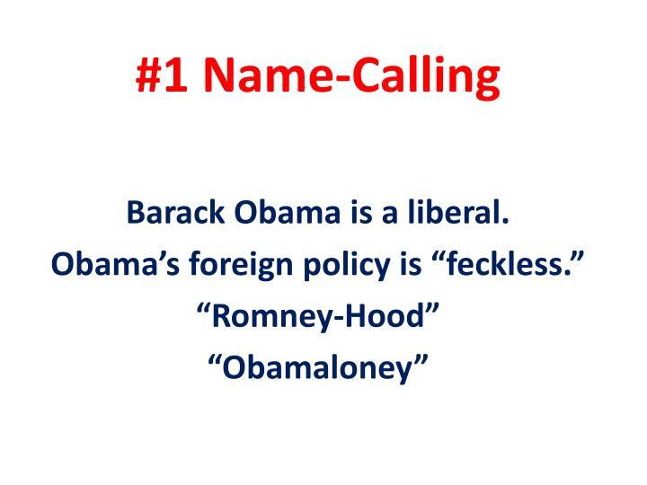 #1 Name-Calling