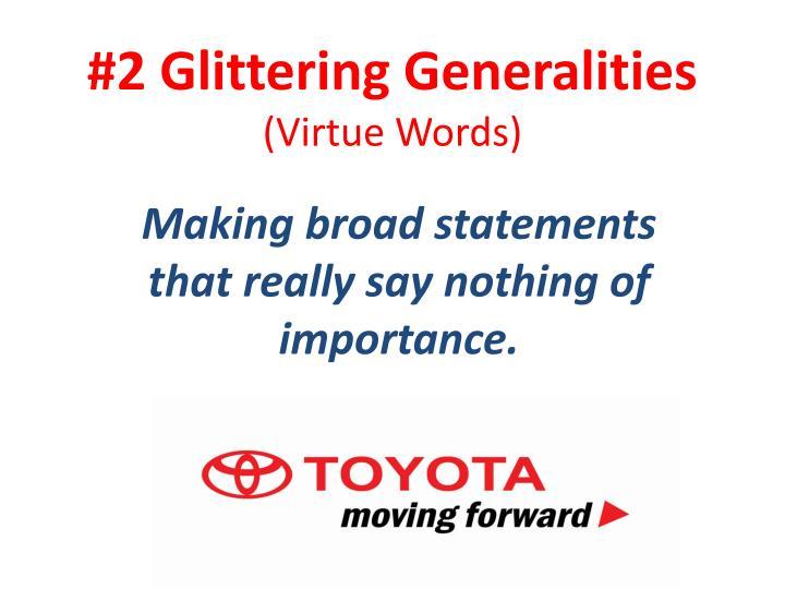 #2 Glittering Generalities