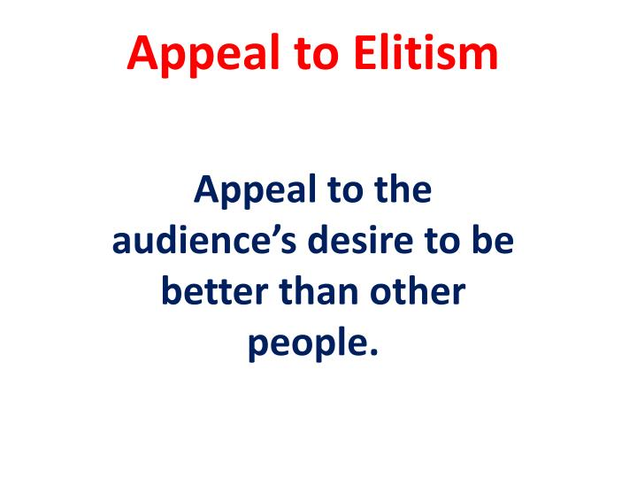 Appeal to Elitism