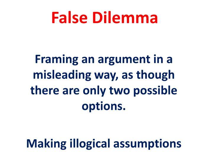 False Dilemma