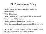 you slant a news story