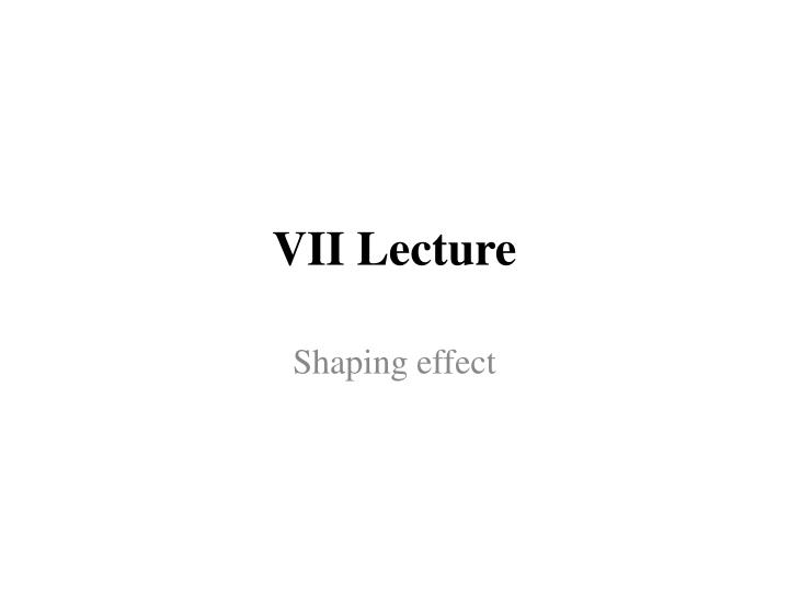 vii lecture n.
