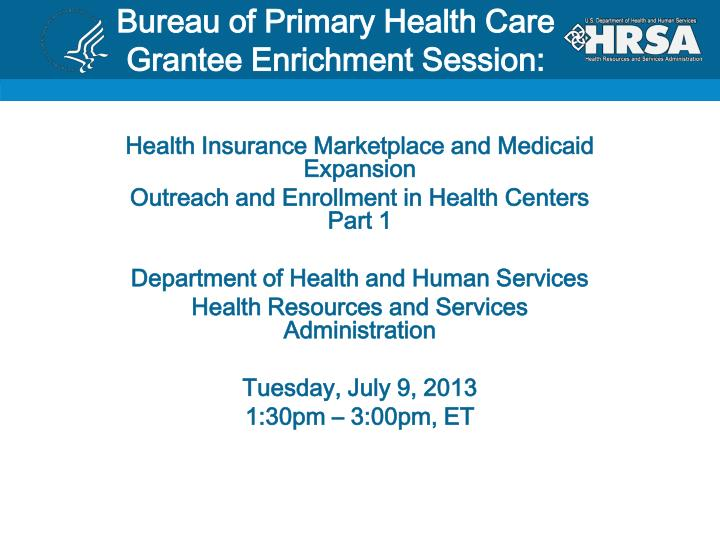 bureau of primary health care grantee enrichment session n.