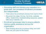 develop enrollment assistance processes