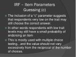 irf item parameters guessing c