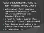 quick detour rasch models vs item response theory models