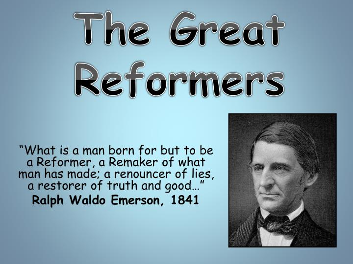 reformers in the antebellum era Antebellum reform americans after 1815 it in fact did not open a new era for labor unions chapter 12- antebellum culture and reform.