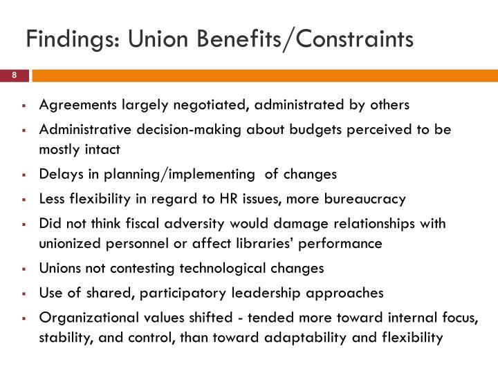 Findings: Union Benefits/Constraints