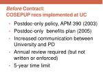 before contract cosepup recs implemented at uc