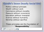 gandhi s seven deadly social sins