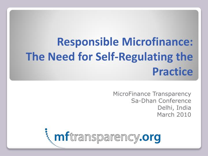 responsible microfinance the need for self regulating the practice n.