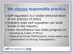 we choose responsible practice