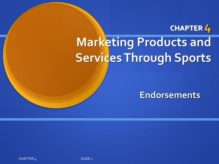chapter 4 marketing products and services through sports n.