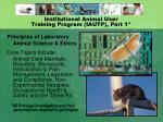 institutional animal user training program iautp part 1