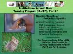 institutional animal user training program iautp part 2