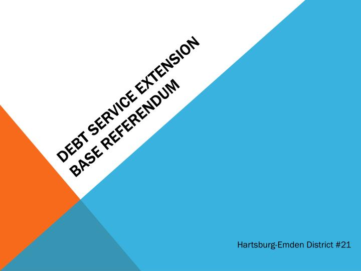 debt service extension base referendum n.