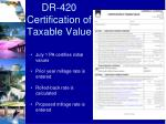 dr 420 certification of taxable value