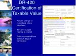 dr 420 certification of taxable value1
