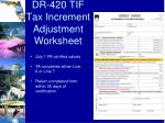 dr 420 tif tax increment adjustment worksheet