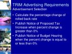 trim advertising requirements advertisement selection