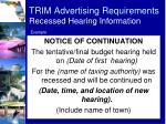 trim advertising requirements recessed hearing information1