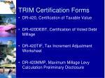 trim certification forms1