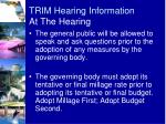 trim hearing information at the hearing1