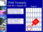 trim timetable day 55 august 24