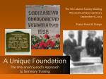 a unique foundation the wisconsin synod s approach to seminary training8