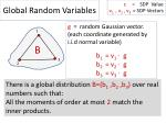 global random variables